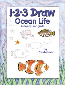 1-2-3 Draw Ocean Life By Levin, Freddie