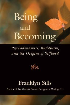 Being and Becoming By Sills, Franklyn